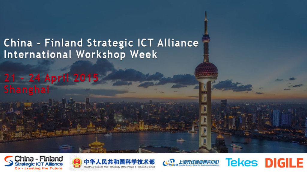 China---Finland-Strategic-ICT-Alliance-International-Workshop-Week-21-–-24-April-2015-will-be-held-in-Shanghai